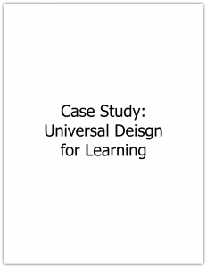 Case Study - Universal Design for Learning