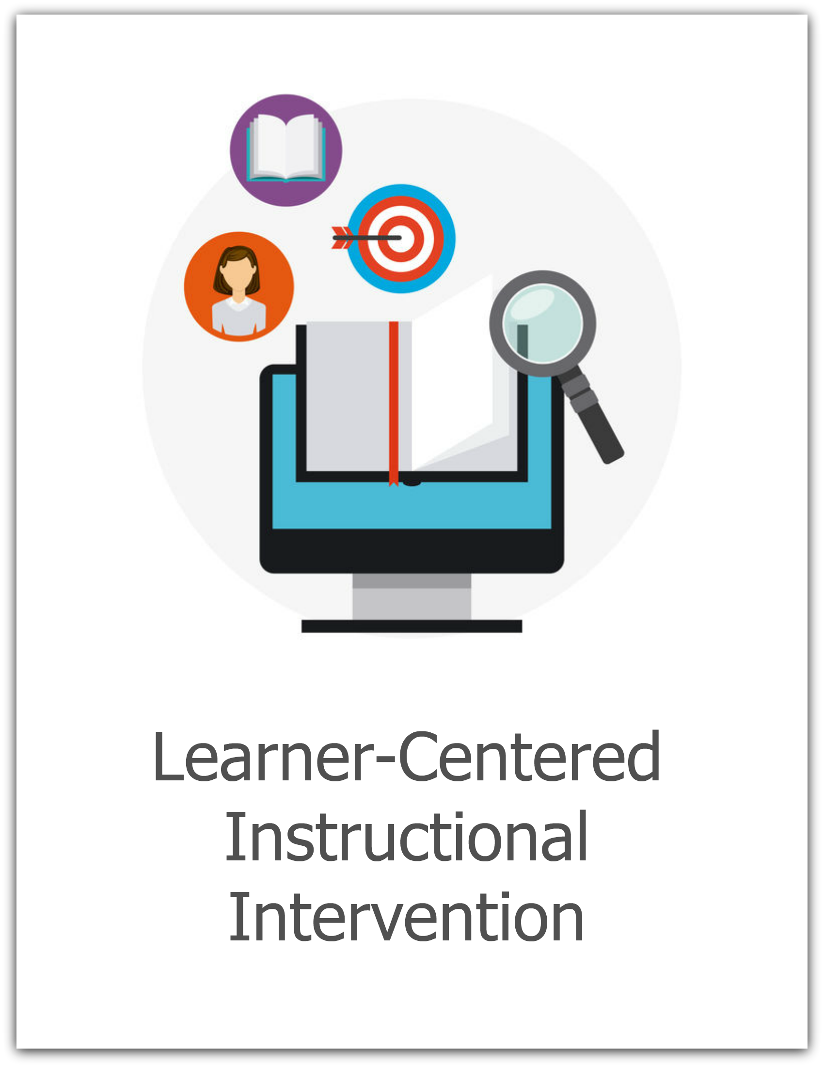Learner-Centered Instructional Intervention