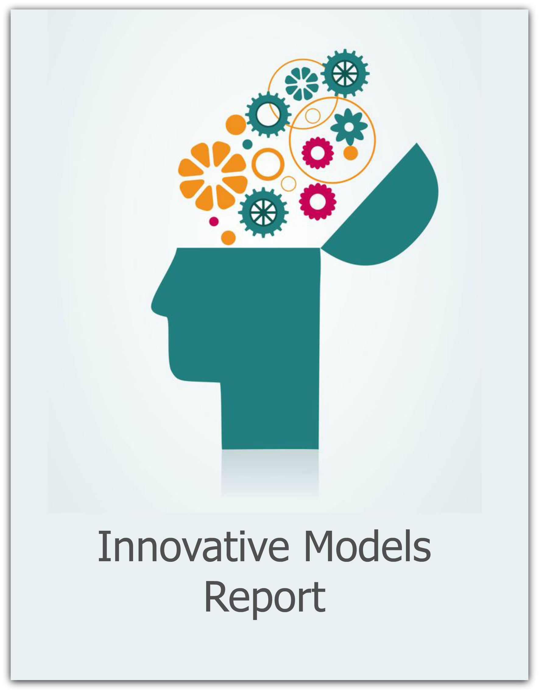 Innovative Models report